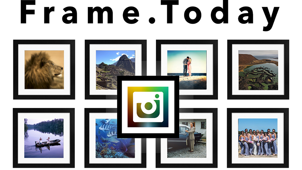 Frame.Today - Bring The Beauty of Instagram Into Your Home by ...