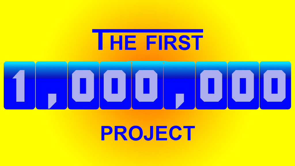 Project image for The 1st million is the hardest