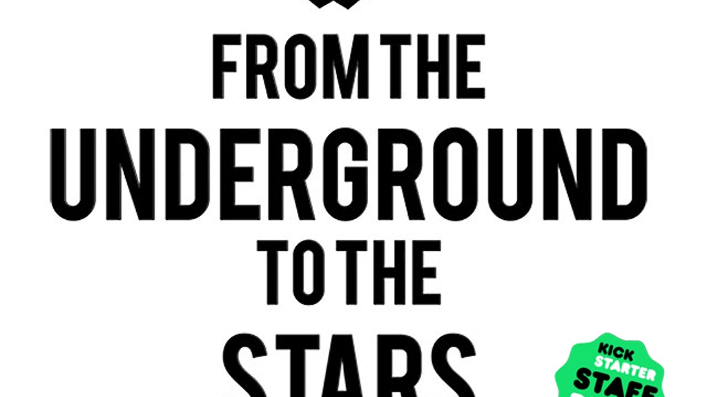 From The Underground To The Stars: Album, Music Video, Book project video thumbnail