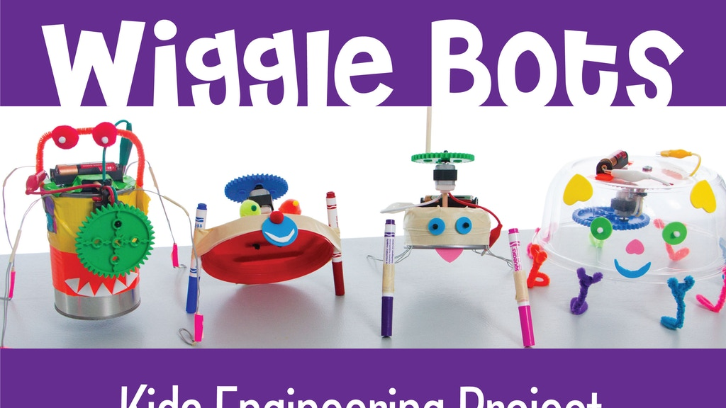 Wiggle-Bots - Kids Engineering / Maker / STEM / DIY Activity project video thumbnail