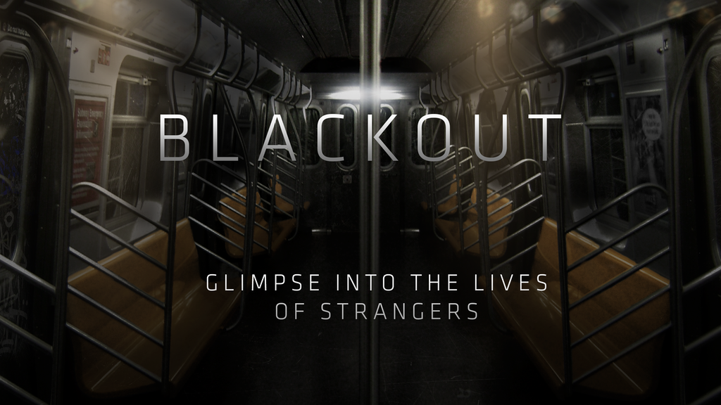 Blackout | A virtual glimpse into the lives of strangers project video thumbnail