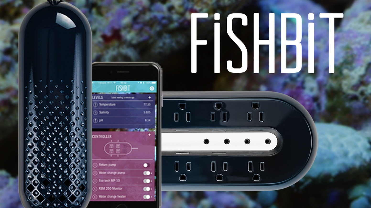 The world's simplest aquarium monitor and controller. Fishbit helps keep your tank thriving and fish and corals happy!