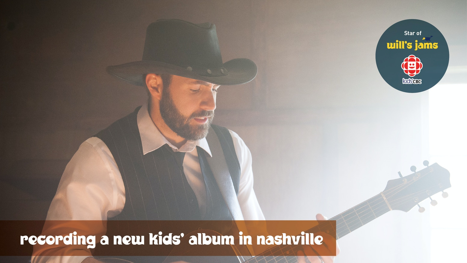 "Children's musician & Kids' CBC star Will Stroet is going to Nashville to record a new album, ""Wordplay,"" with producer Steve Dawson"