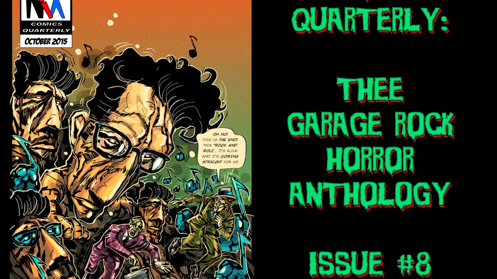 Nix Comics Quarterly #8: Thee Garage Rock Horror Anthology project video thumbnail