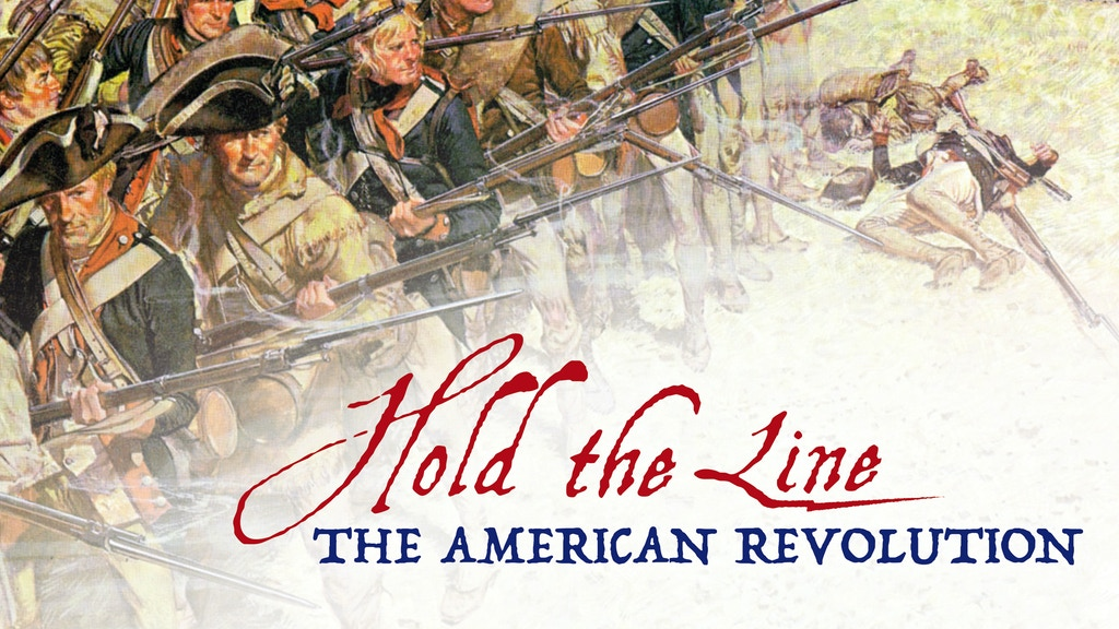 Hold the Line The American Revolution: Remastered Edition project video thumbnail