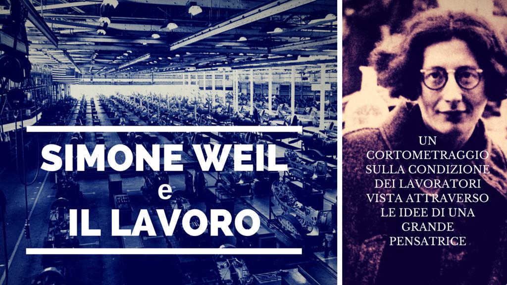 Simone Weil e il lavoro: una storia attuale project video thumbnail