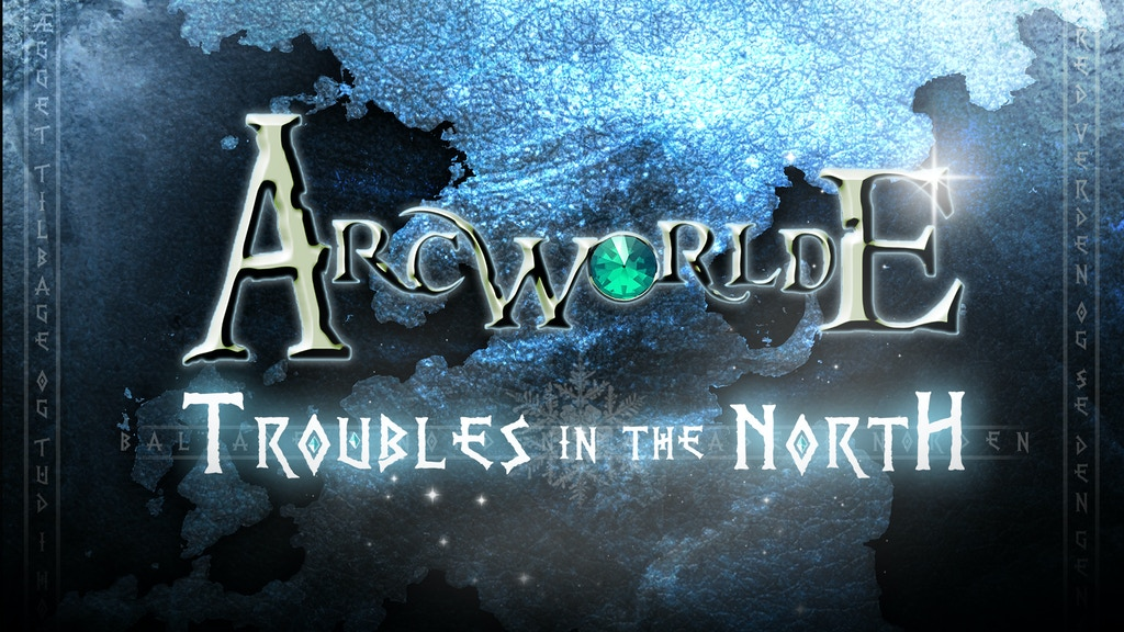 ArcWorlde: Troubles in the North project video thumbnail