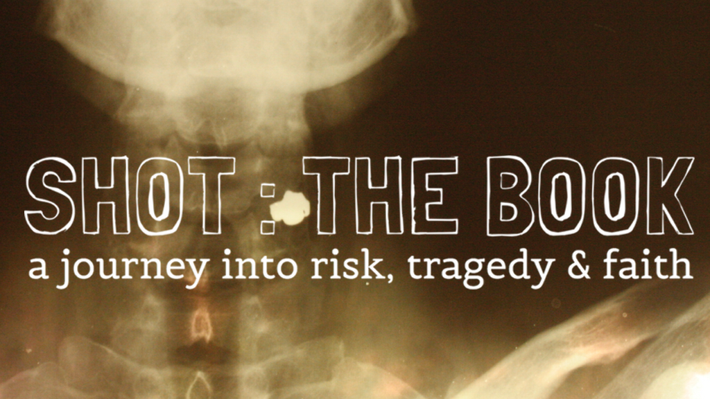 Shot: A journey into risk, tragedy, and faith project video thumbnail