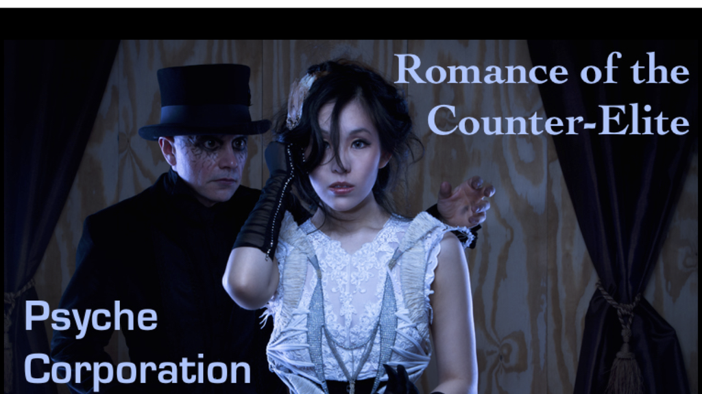 Romance of the Counter-Elite: Psyche Corp. project video thumbnail