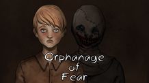 Orphanage of Fear