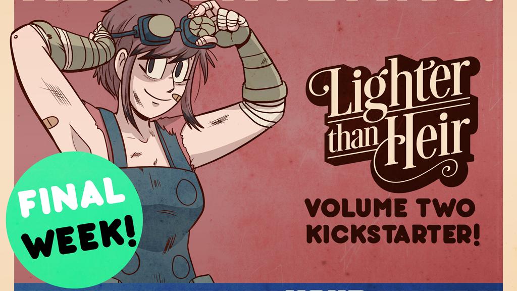 Lighter than Heir Volume Two Kickstarter project video thumbnail