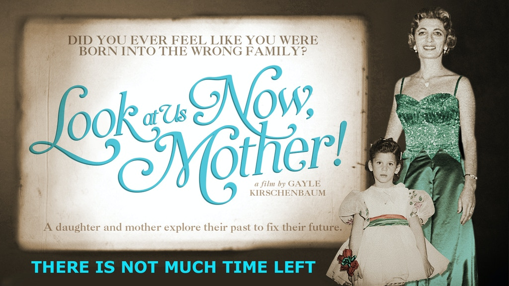 Look At Us Now, Mother! project video thumbnail