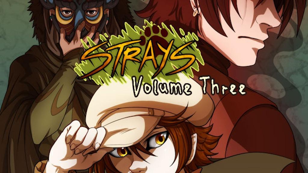 Strays Comic Volume 3 project video thumbnail
