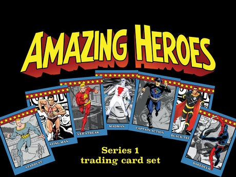 amazing heroes trading cards by christopher irving. Black Bedroom Furniture Sets. Home Design Ideas