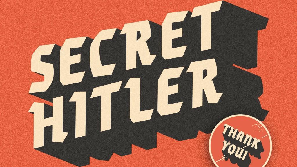 Secret Hitler By Max Temkin Kickstarter