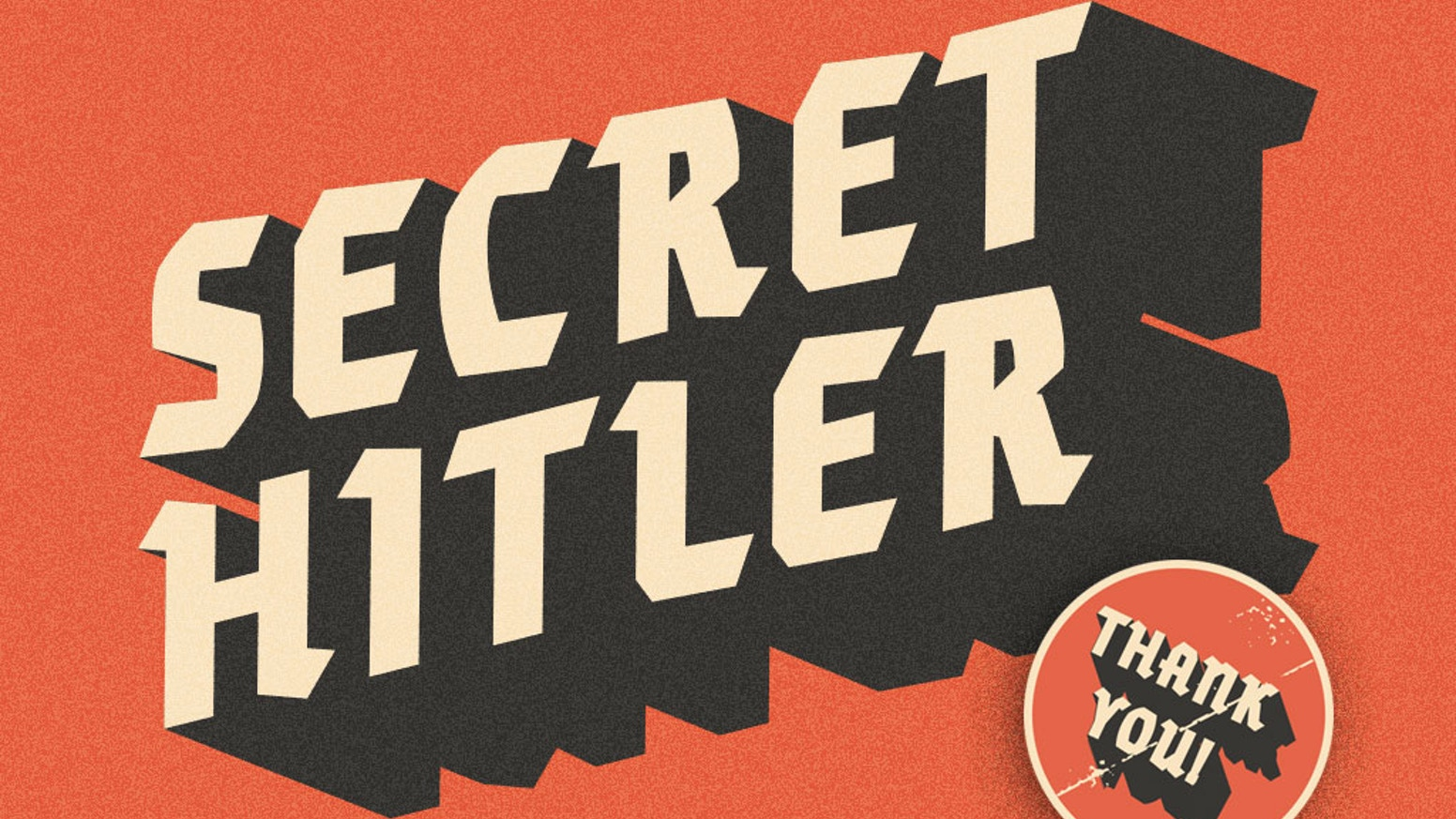 A social deduction game for 5-10 players about finding and stopping the Secret Hitler.