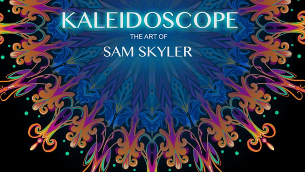 Kaleidoscope The Art of Sam Skyler project video thumbnail