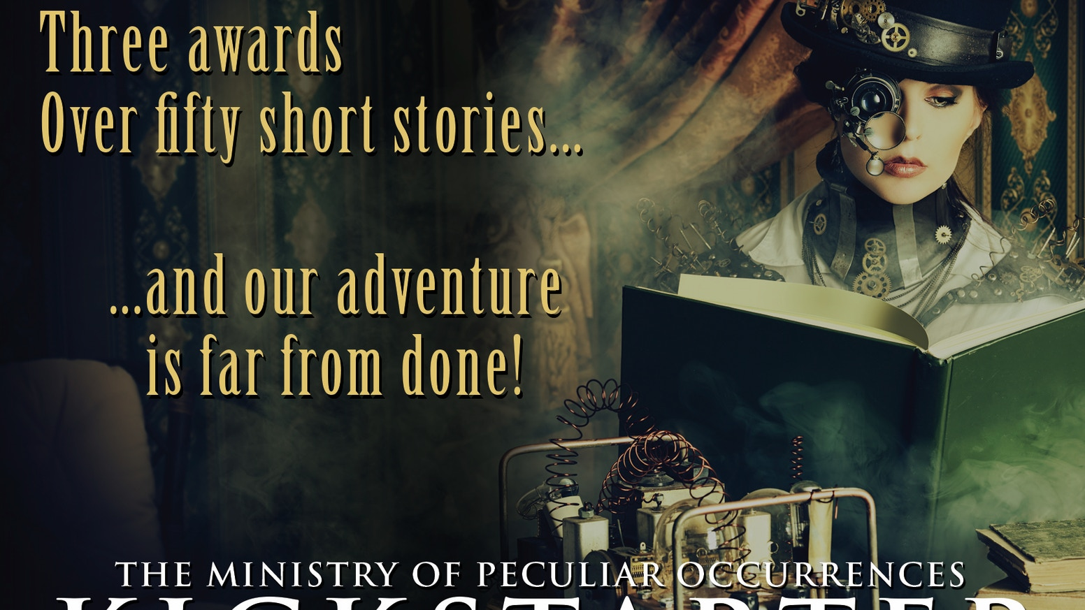 Bringing more of the award-winning steampunk adventures of Agents Books and Braun to the world!
