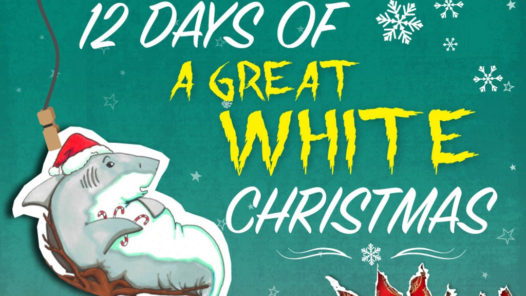 """The Shark-Xmas Book:""""The 12 Days of a Great White Christmas"""" project video thumbnail"""