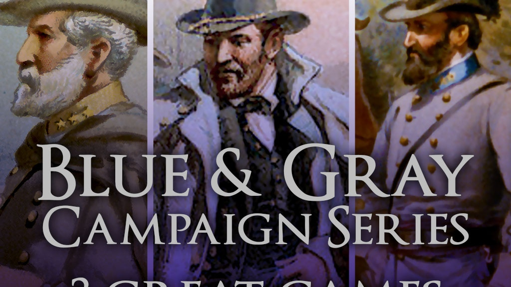 Blue & Gray Campaign Series project video thumbnail