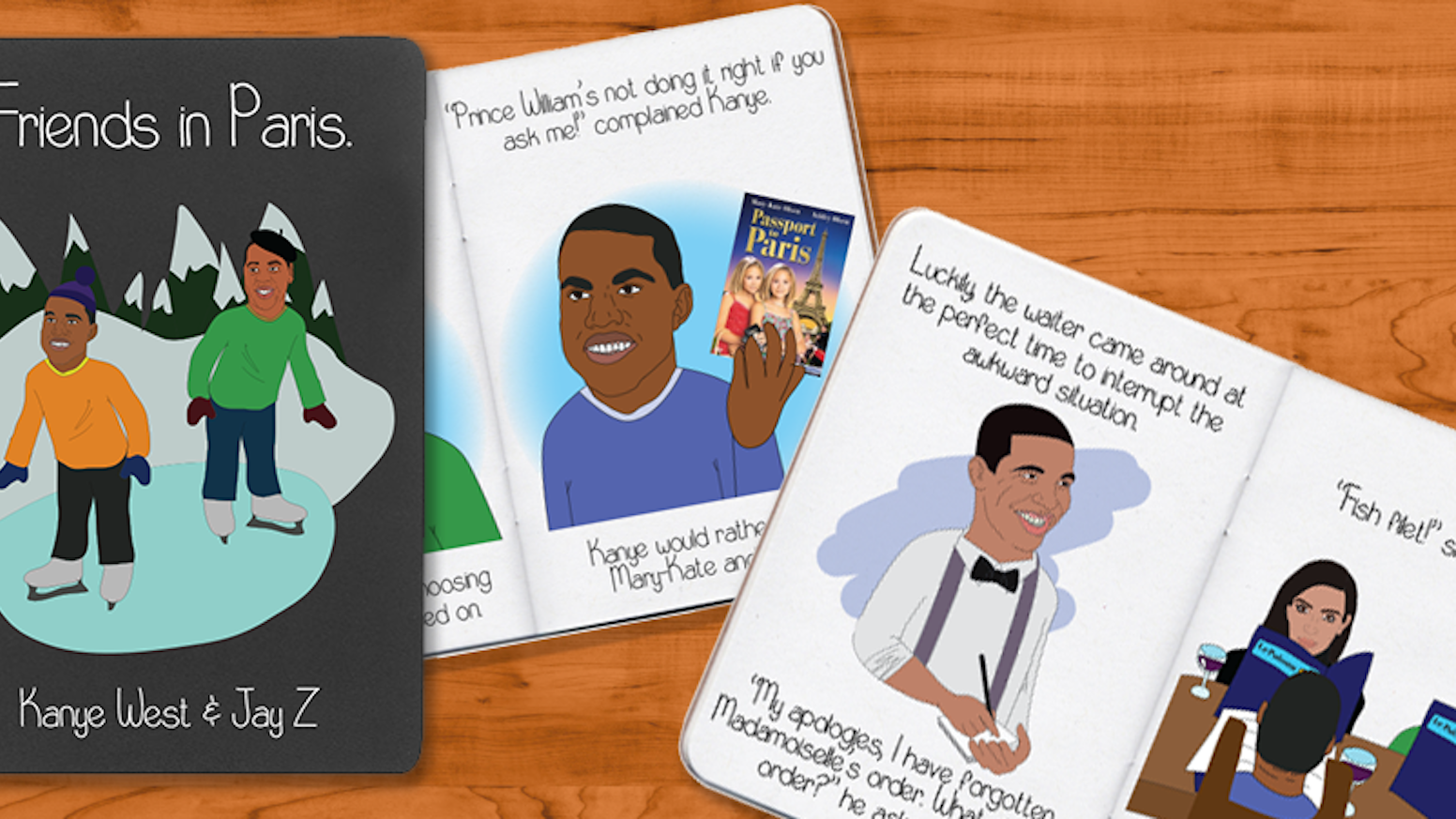 We reinterpreted Jay Z and Kanye's popular song into a picture book - 'Friends In Paris' and sent it to press.