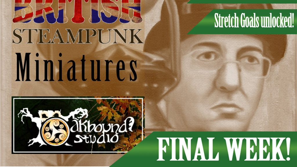 Legends of British Steampunk: roleplay & wargames miniatures project video thumbnail