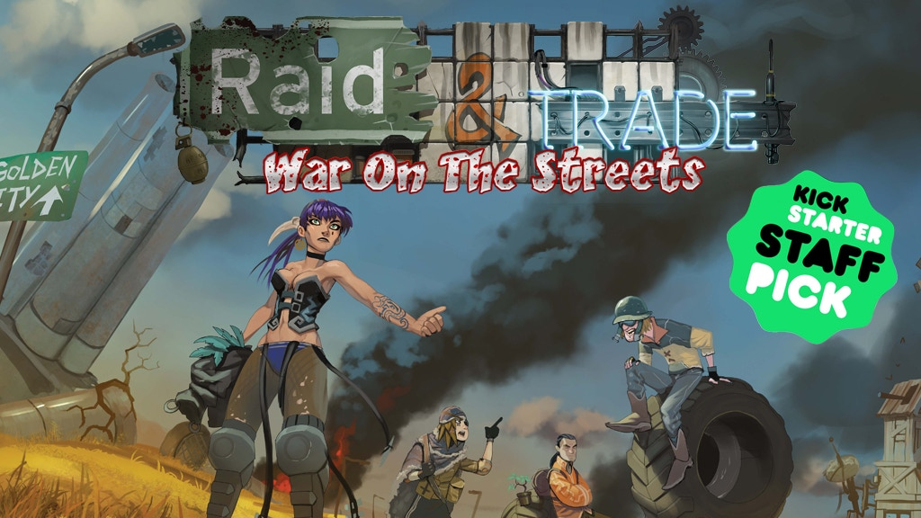 Raid & Trade: War on the Streets project video thumbnail
