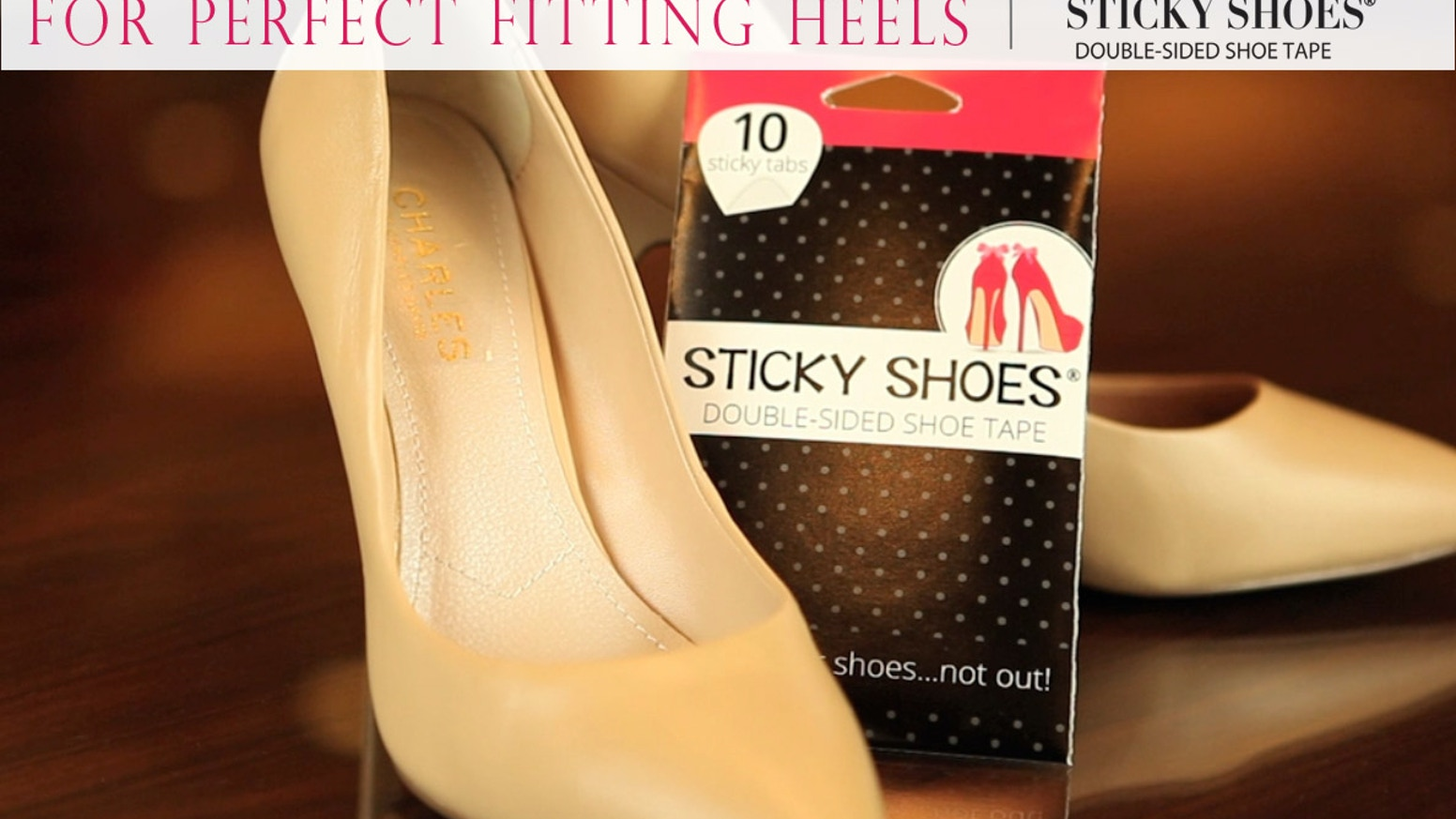 Enjoy the world's first tape designed to make every pair of heels the perfect fit. Never slip or slide out of your shoes again!