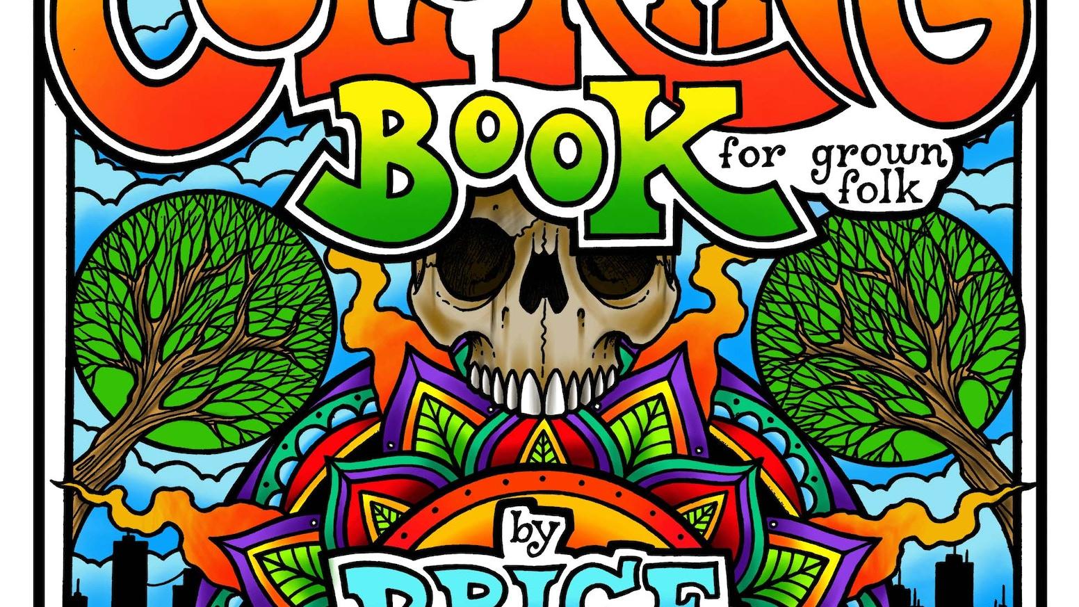 A Coloring Book for Grown Folk by Price Jones — Kickstarter