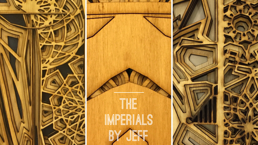 The Imperials Collection - Laser Cut Art project video thumbnail