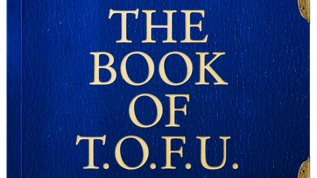 The Book of T.O.F.U. project video thumbnail