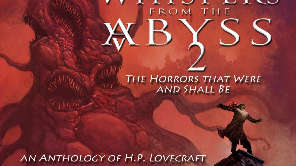 Whispers From The Abyss 2 The Horrors That Were Shall Be By Team