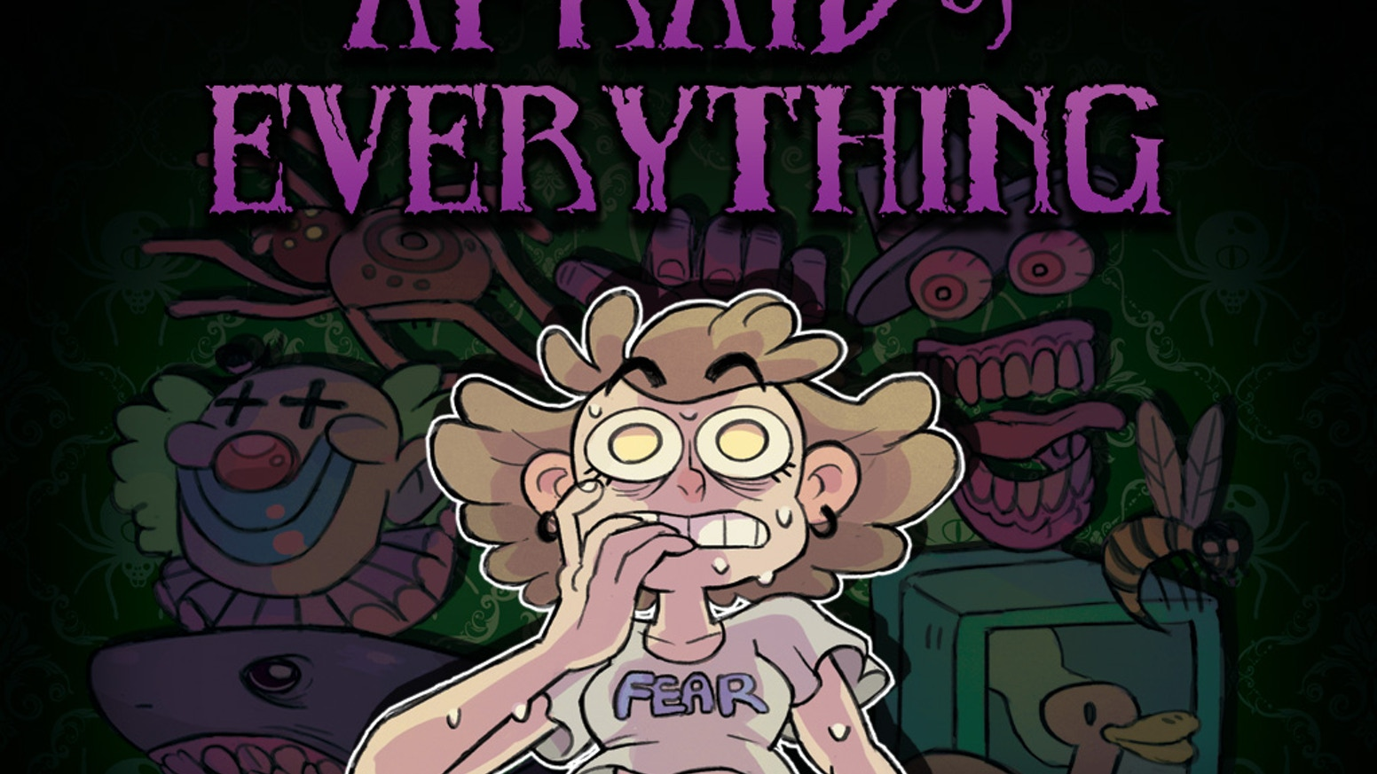 Afraid of Everything: Horror Stories for All Ages by Adam