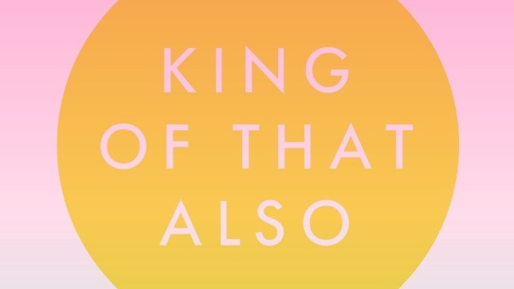 King of that Also project video thumbnail