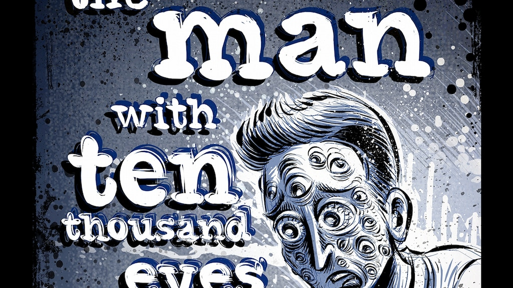 The Man with Ten Thousand Eyes project video thumbnail