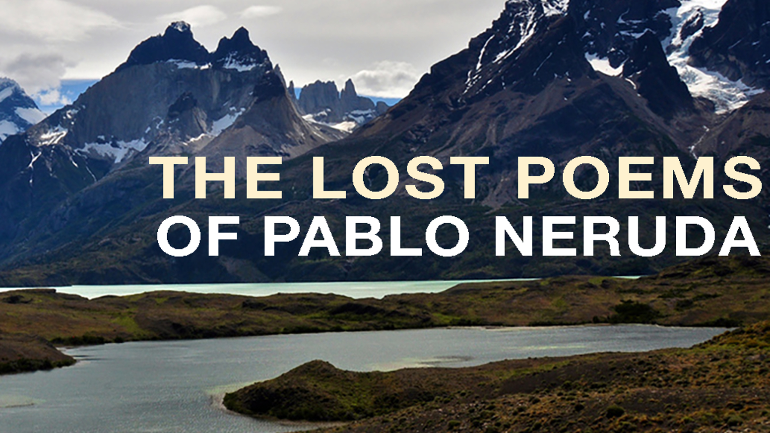 Help Copper Canyon Press publish a beautiful collection of previously undiscovered poems by Pablo Neruda