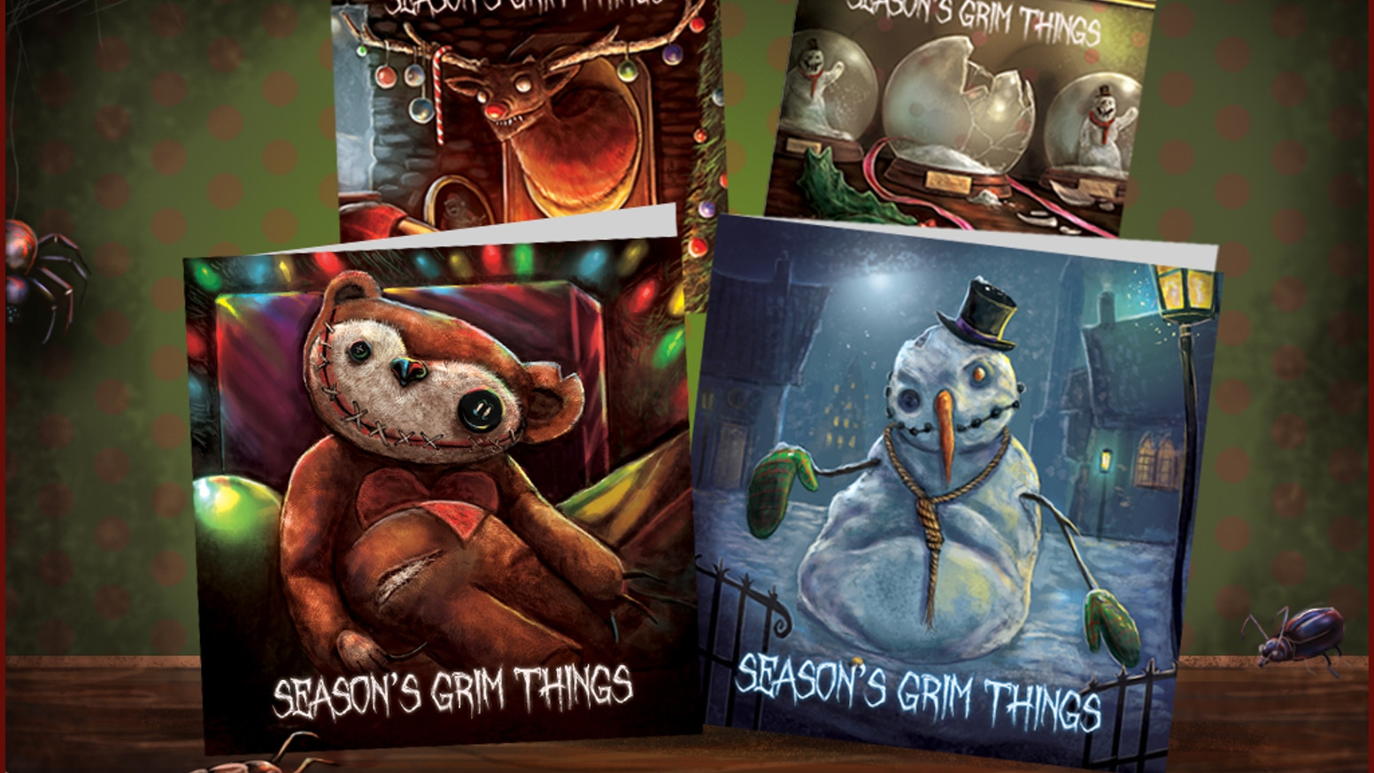 Christmas cards with a touch of spooky horror – after all Christmas is a time for giving and scaring...sharing, I mean.