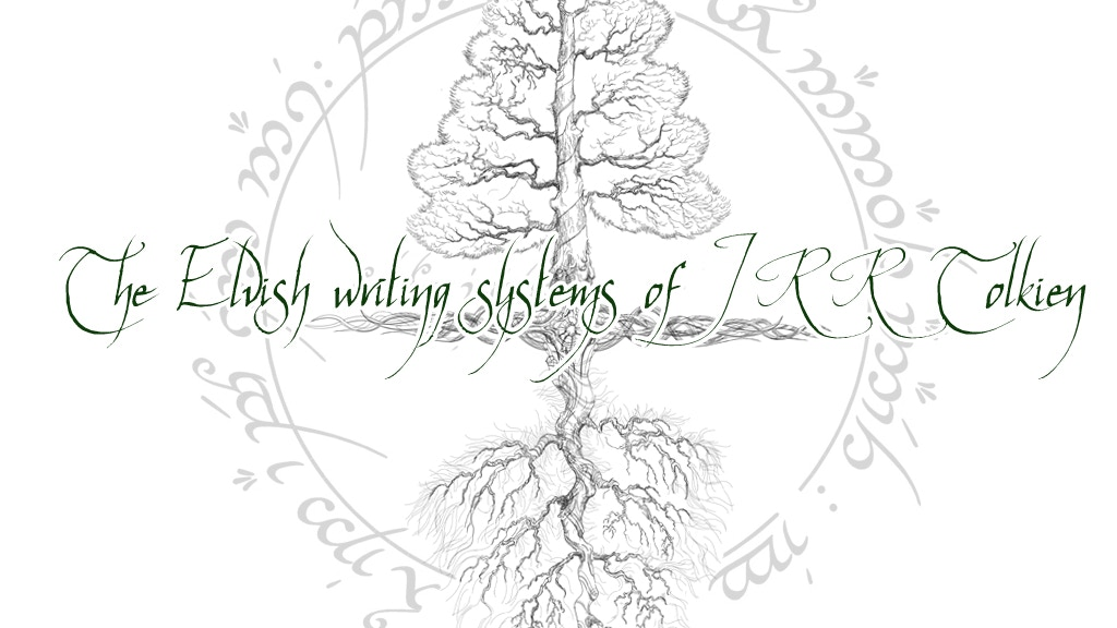 The Elvish Writing Systems of J.R.R. Tolkien project video thumbnail