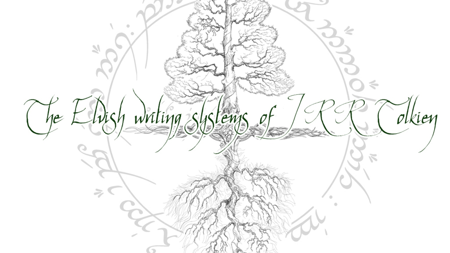The Elvish Writing Systems of J.R.R. Tolkien by Matt