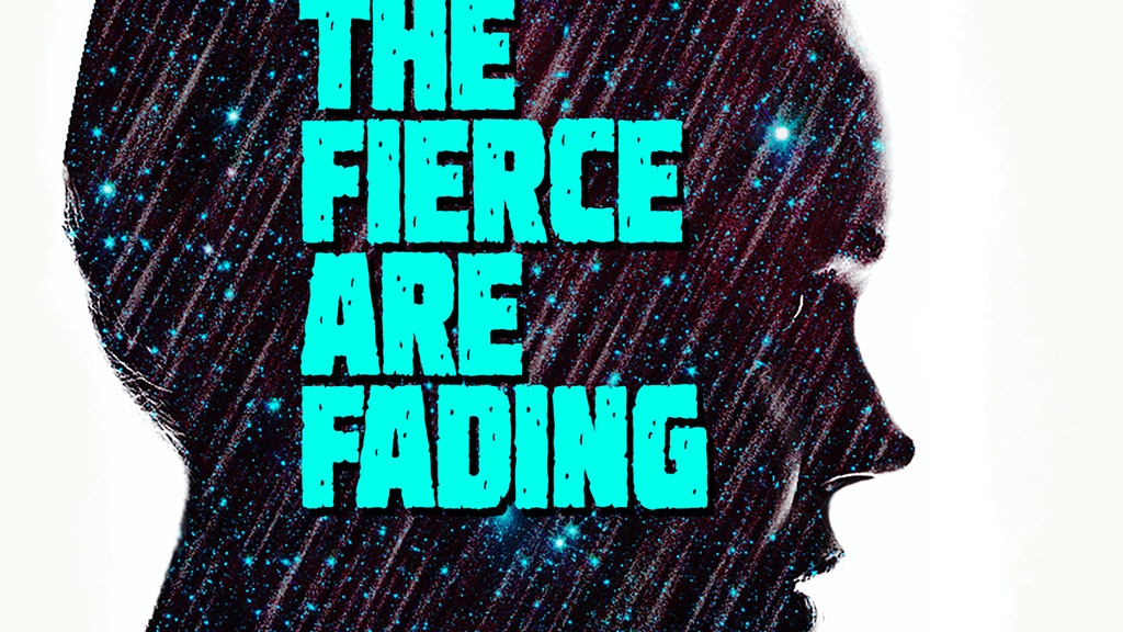 The Fierce Are Fading project video thumbnail