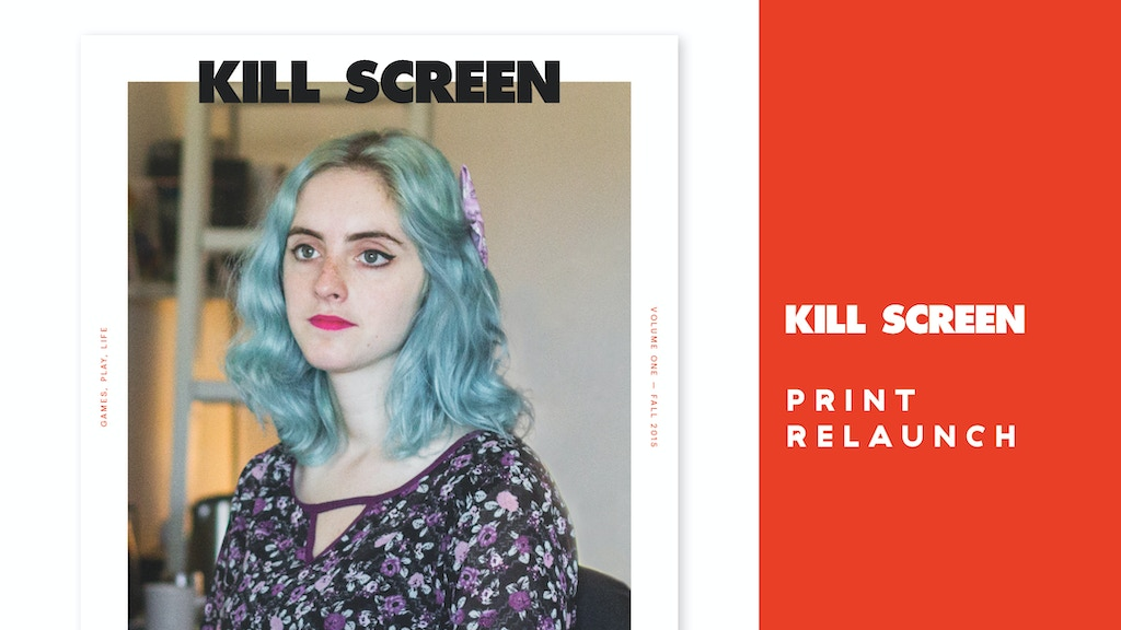 Help Kill Screen Reinvent Their Magazine project video thumbnail