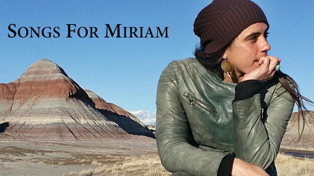 """Songs for Miriam""/Miriam Bernardo's first solo album project video thumbnail"
