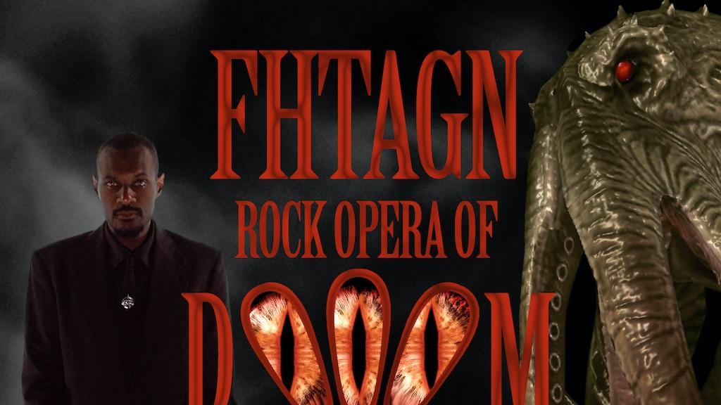 Fhtagn: Rock Opera of Dooom project video thumbnail
