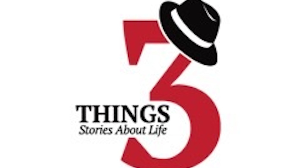 Three Things: Stories About Life project video thumbnail
