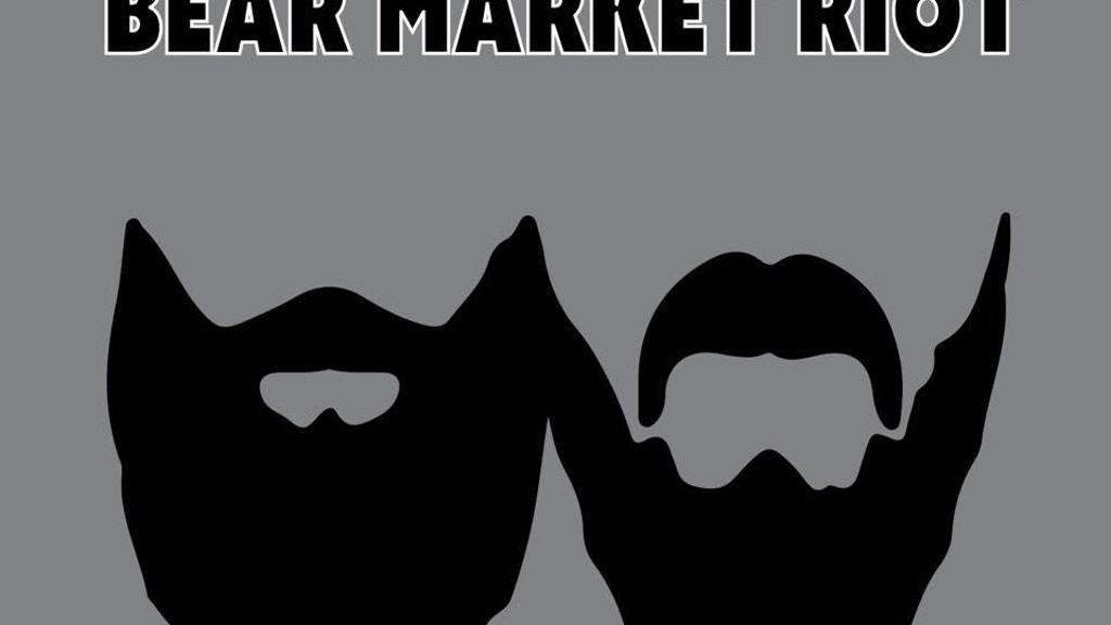 Be a part of Bear Market Riot's first full-length album! project video thumbnail