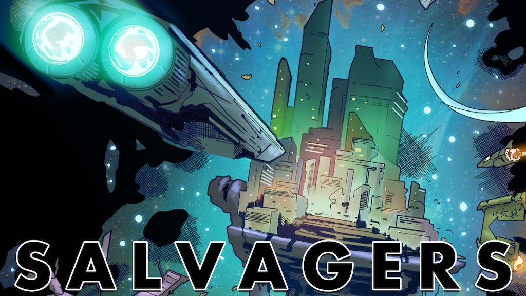 SALVAGERS #5: The Wreck Raiders project video thumbnail