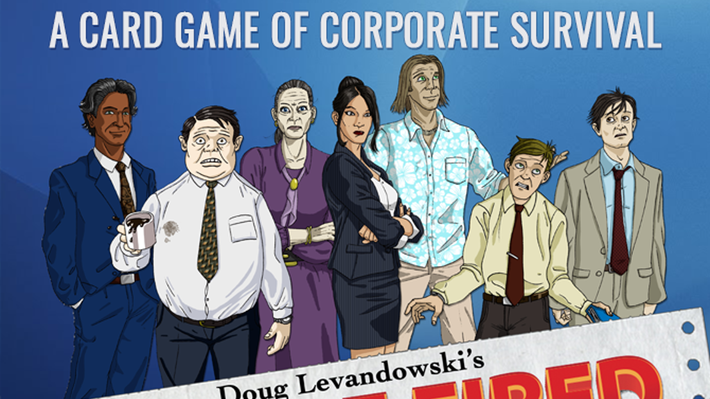 You're Fired - A game of corporate survival! project video thumbnail