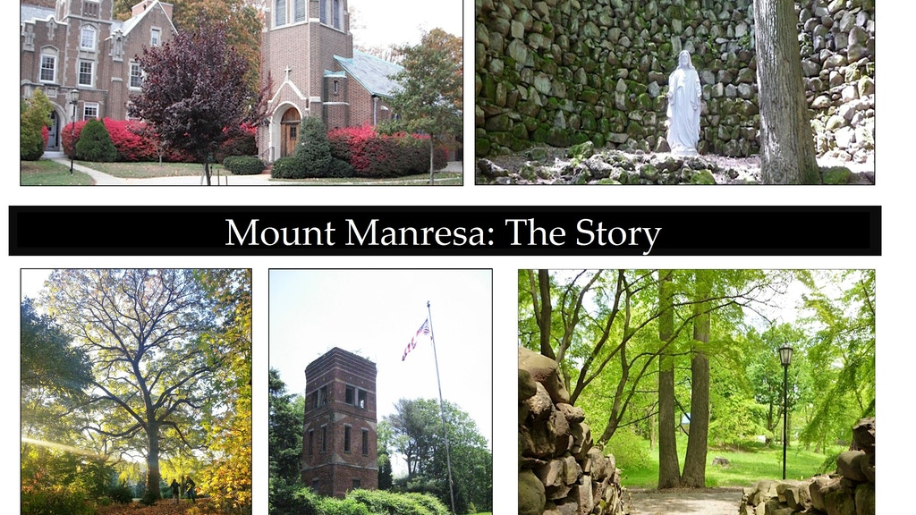 Project image for Mount Manresa: The Story