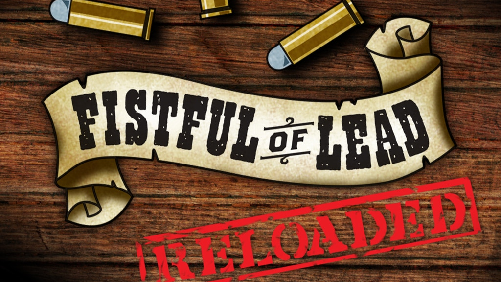 Fistful of Lead: Reloaded project video thumbnail