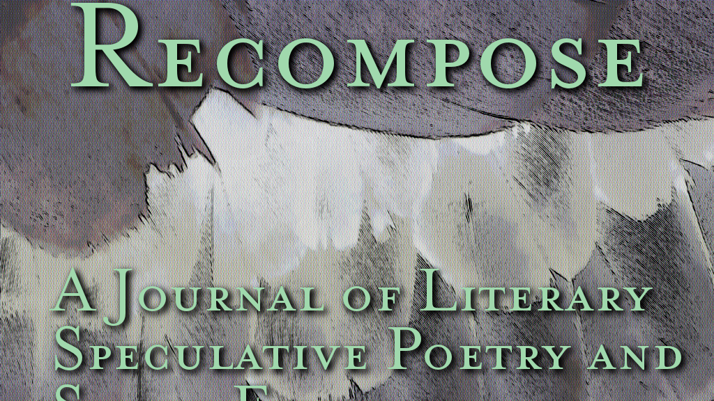 recompose:a journal of literary speculative poetry & fiction project video thumbnail